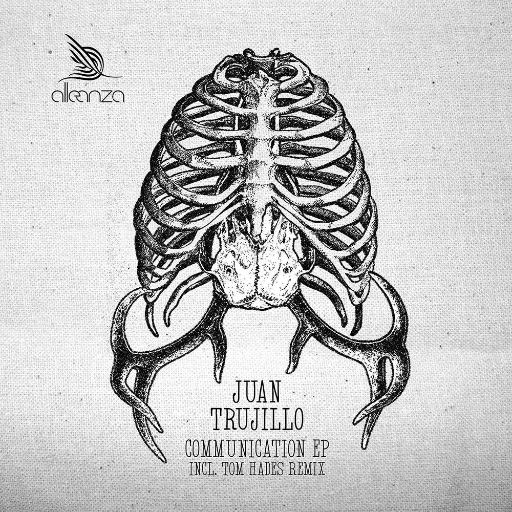 ALLE118 - Juan Trujillo - Communication EP