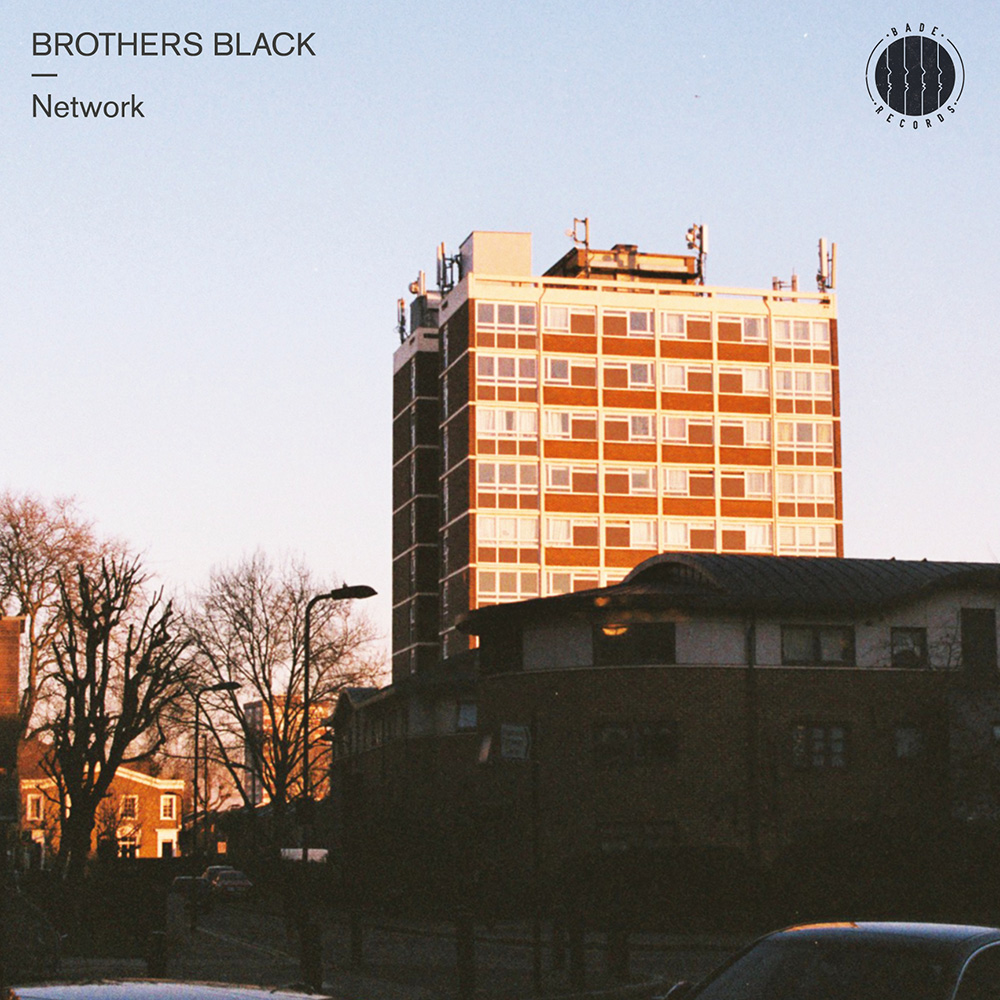 BADE010 - Brothers Black - Network