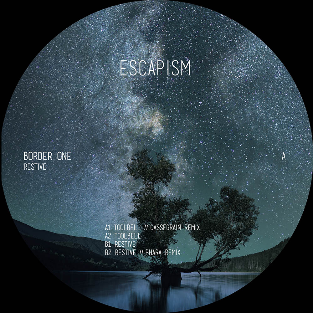 ESCAPISM006 - Border One - Restive