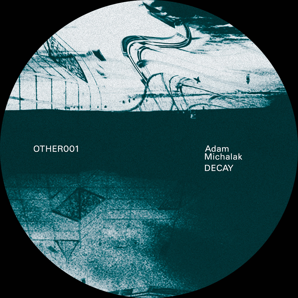 OTHER001 - Adam Michalak - Decay B
