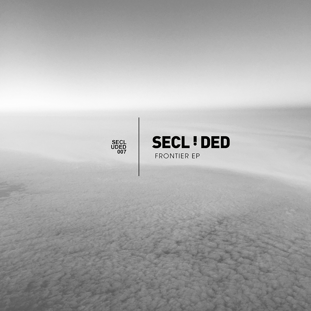 SECLUDED007 - Secluded - Frontier EP